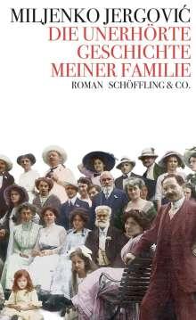 Miljenko Jergovic: Die unerhörte Geschichte meiner Familie, Buch
