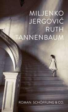 Miljenko Jergovic: Ruth Tannenbaum, Buch