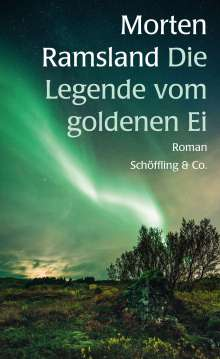 Morten Ramsland: Die Legende vom goldenen Ei, Buch
