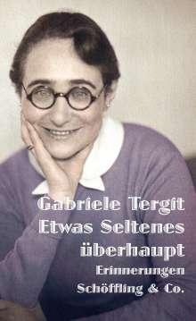 Gabriele Tergit: Etwas Seltenes überhaupt, Buch