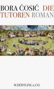 Bora Cosic: Die Tutoren, Buch