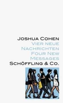 Joshua Cohen: Vier neue Nachrichten, Buch