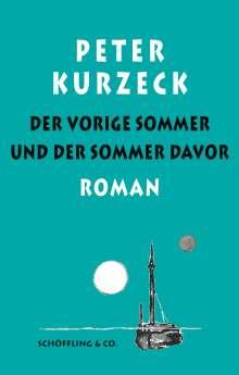 Peter Kurzeck: Der vorige Sommer und der Sommer davor, Buch