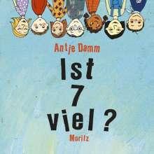 Antje Damm: Ist 7 viel?, Buch