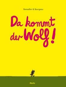 Vincent Bourgeau: Da kommt der Wolf!, Buch