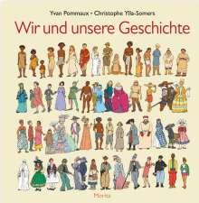 Yvan Pommaux: Wir und unsere Geschichte, Buch