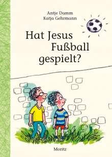 Antje Damm: Hat Jesus Fußball gespielt?, Buch