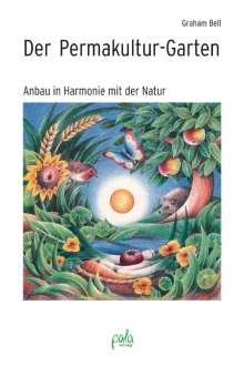 Graham Bell: Der Permakultur-Garten, Buch