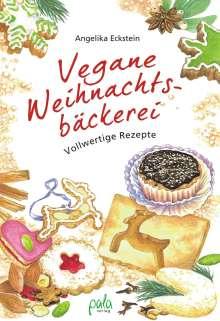Angelika Eckstein: Vegane Weihnachtsbäckerei, Buch
