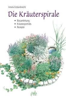 Irmela Erckenbrecht: Die Kräuterspirale, Buch