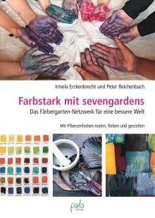 Irmela Erckenbrecht: Farbstark mit sevengardens, Buch