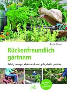 Brigitte Kleinod: Rückenfreundlich gärtnern, Buch