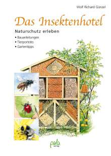 Wolf Richard Günzel: Das Insektenhotel, Buch