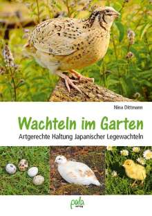 Nina Dittmann: Wachteln im Garten, Buch