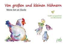 Silke Braemer: Von großen und kleinen Hühnern, Buch
