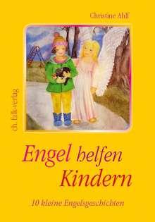 Christine Ahlf: Engel helfen Kindern, Buch