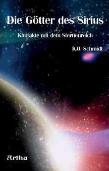 K. O. Schmidt: Die Götter des Sirius, Buch