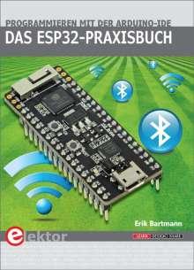 Erik Bartmann: Das ESP32-Praxisbuch, Buch