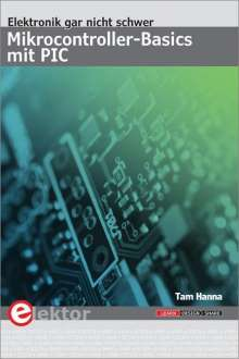 Tam Hanna: Mikrocontroller-Basics mit PIC, Buch