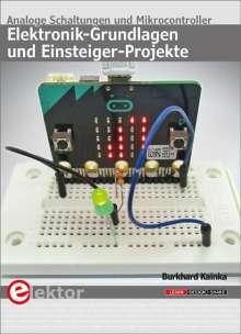 Burkhard Kainka: Elektronik-Grundlagen und Einsteiger-Projekte, Buch