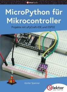 Günter Spanner: MicroPython fu¨r Mikrocontroller, Buch