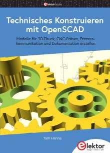 Tam Hanna: Technisches Konstruieren mit OpenSCAD, Buch