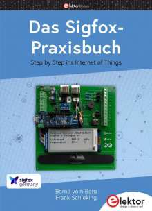 Bernd vom Berg: Das Sigfox-Praxisbuch, Buch