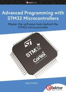 Majid Pakdel: Advanced Programming with STM32 Microcontrollers, Buch