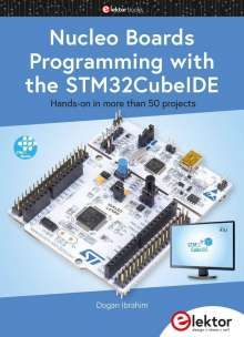 Dogan Ibrahim: Nucleo Boards Programming with the STM32CubeIDE, Buch