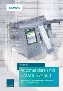 Hans Berger: Automatisieren mit SIMATIC S7-1500, Buch