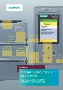 Hans Berger: Automatisieren mit FUP im TIA Portal, Buch