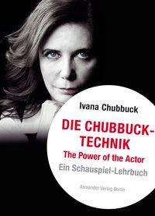 Ivana Chubbuck: Die Chubbuck-Technik, Buch