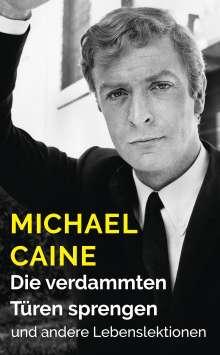 Michael Caine: Die verdammten Türen sprengen, Buch