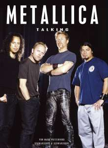 Metallica: Metallica, Talking, Buch