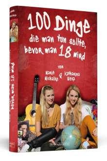 Katharina Weiß: 100 Dinge, die man tun sollte, bevor man 18 wird, Buch
