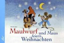 Zdenek Miler: Der Maulwurf und die Maus feiern Weihnachten, Buch