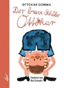 Ottokar Domma: Der brave Schüler Ottokar, Buch