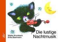 Walter Krumbach: Die lustige Nachtmusik, Buch