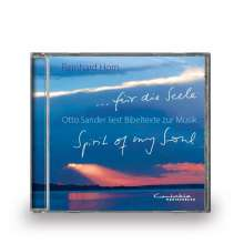 für die Seele. Otto Sander liest Bibeltexte zur Musik, CD