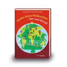Michael Landgraf: Kinder feiern Weihnachten - hier und überall, Buch