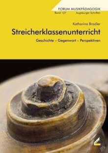 Katharina Bradler: Streicherklassenunterricht, Buch
