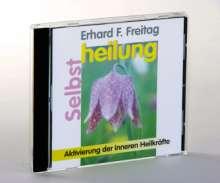 Erhard F. Freitag: Selbstheilung. CD, CD