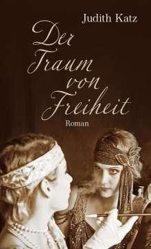Judith Katz: Der Traum von Freiheit, Buch