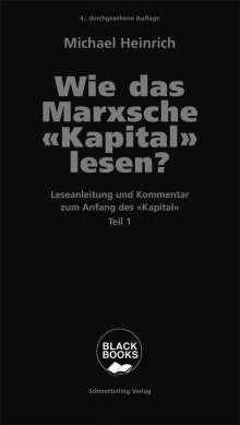Michael Heinrich: Wie das Marxsche Kapital lesen? Bd. 1, Buch