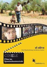 Bettina Sander: CinELE: El olivo, Buch