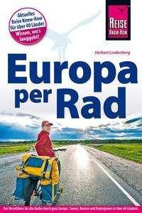 Herbert Lindenberg: Reise Know-How Reiseführer Fahrradführer Europa per Rad, Buch