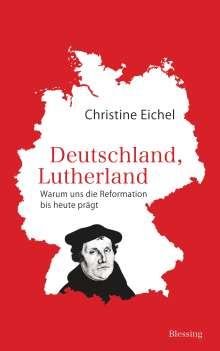 Christine Eichel: Deutschland, Lutherland, Buch
