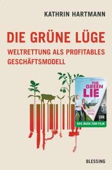 Kathrin Hartmann: Die grüne Lüge, Buch