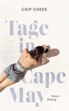 Chip Cheek: Tage in Cape May, Buch