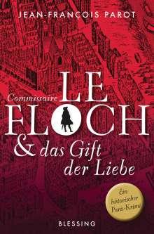 Jean-François Parot: Commissaire Le Floch und das Gift der Liebe, Buch